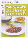 Quick and Easy Microwave Cooking for One (eBook)